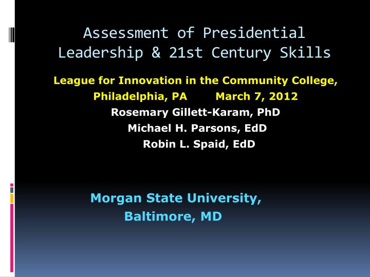 assessment of presidential leadership 21st century skills n.