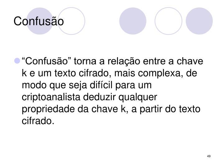 Confusão