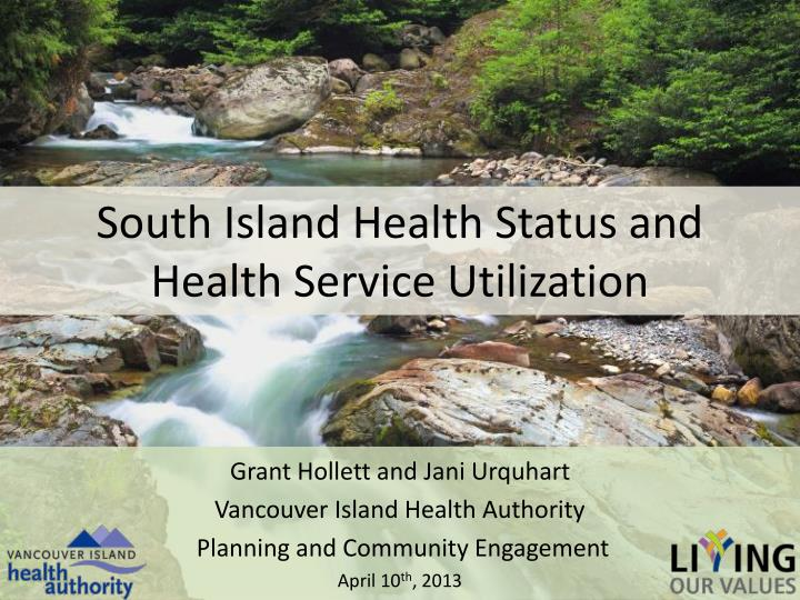 south island health status and health service utilization n.
