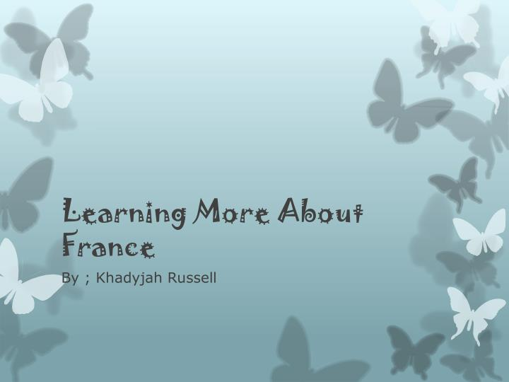 learning more about france n.