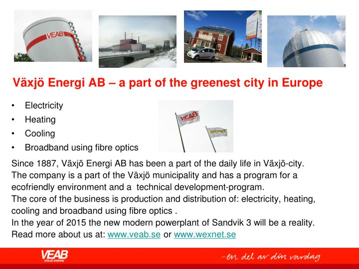 v xj energi ab a part of the greenest city in europe n.