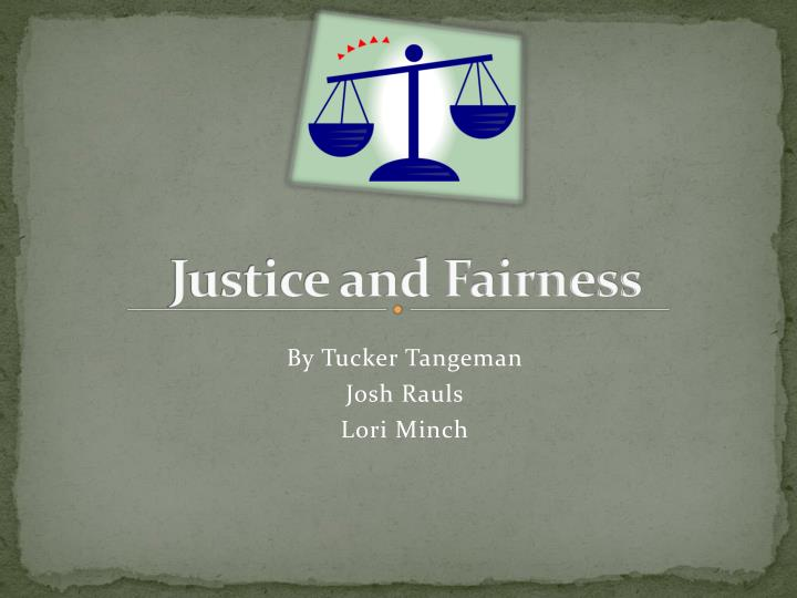 Ppt Justice And Fairness Powerpoint Presentation Free Download Id 2137916