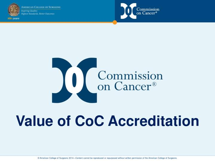 value of coc accreditation n.