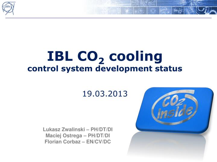 ibl co 2 cooling control system development status 19 03 2013