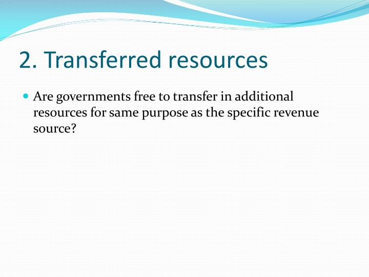 2. Transferred resources