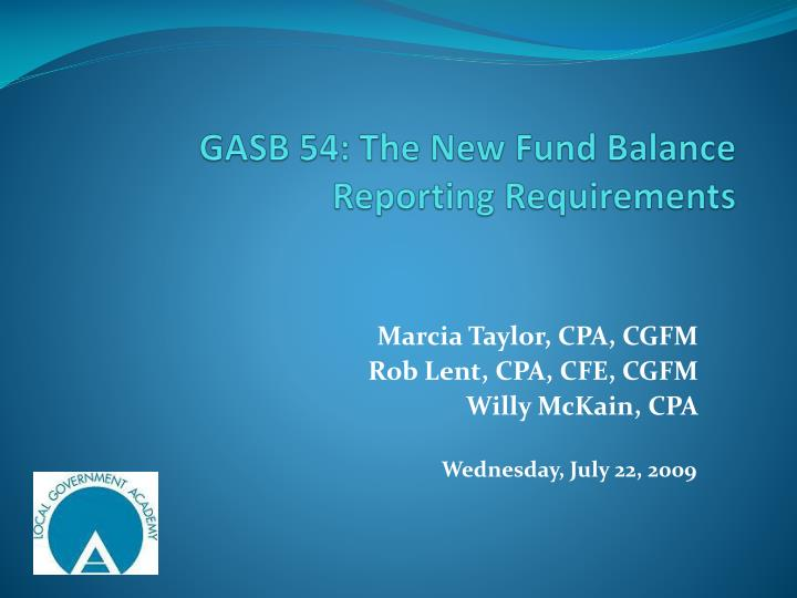 gasb 54 the new fund balance reporting requirements n.