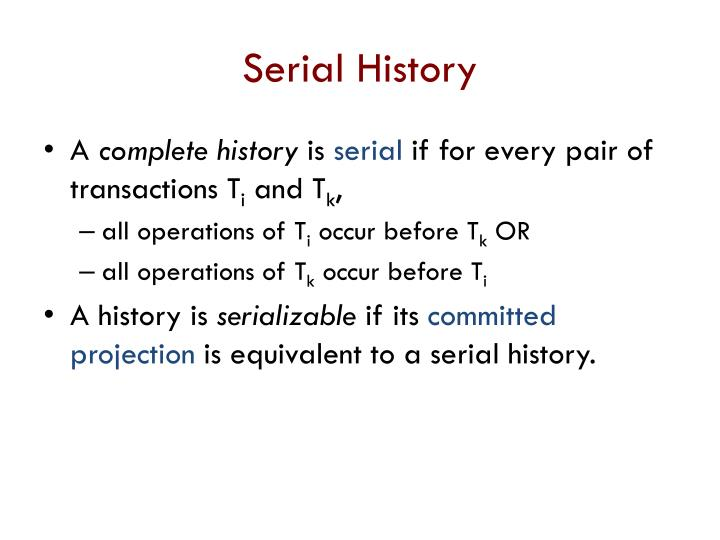 Serial History