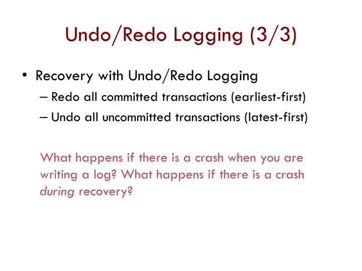 Undo/Redo Logging (3/3)