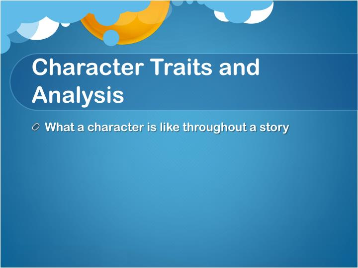 character traits and analysis n.