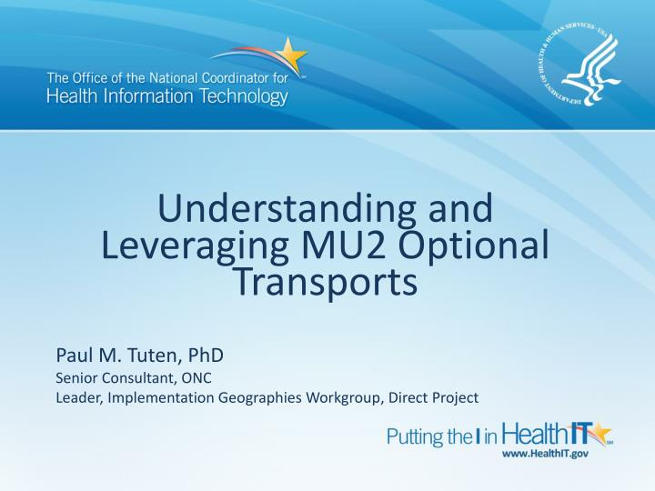 understanding and leveraging mu2 optional transports n.