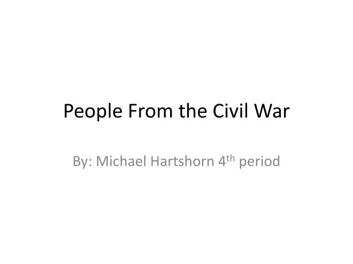 people from the civil war n.