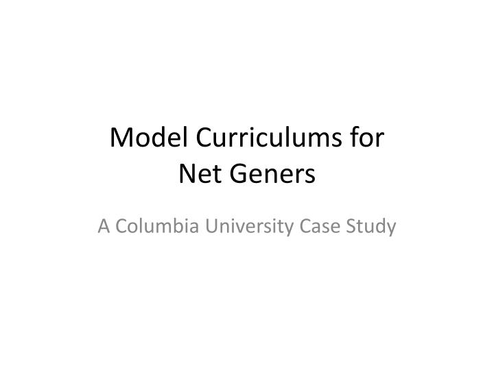 model curriculums for net geners n.