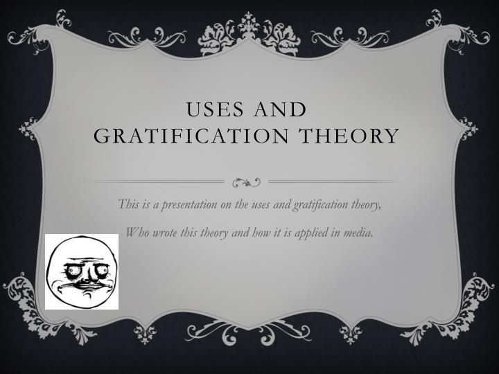 uses and gratification theory n.