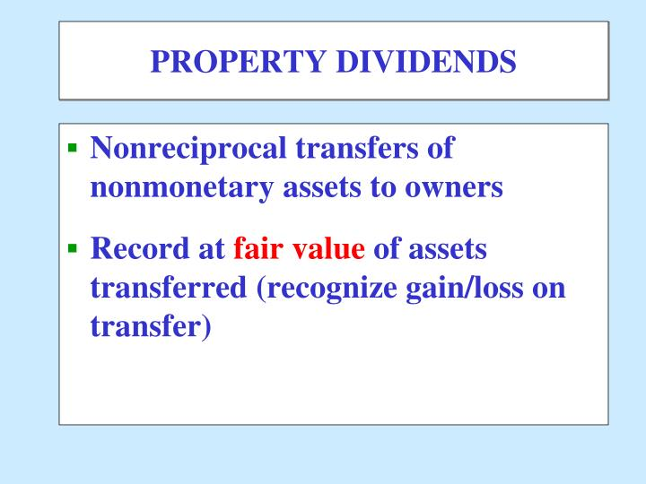 PROPERTY DIVIDENDS