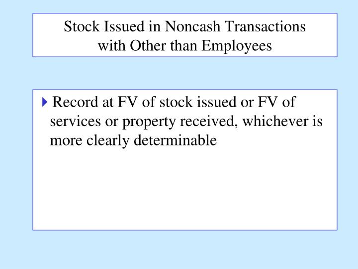 Stock Issued in Noncash Transactions