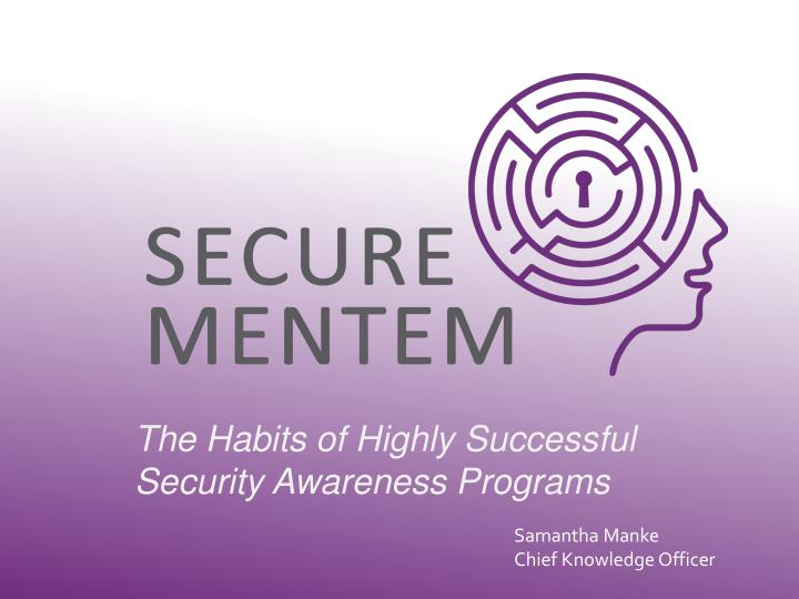 the habits of highly successful security awareness programs n.