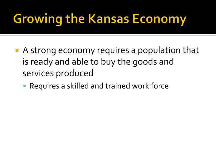 Growing the Kansas Economy