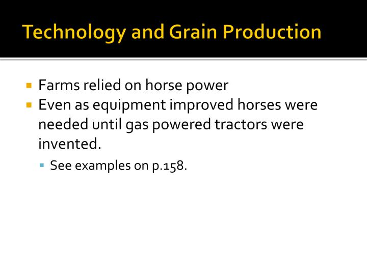Technology and Grain Production