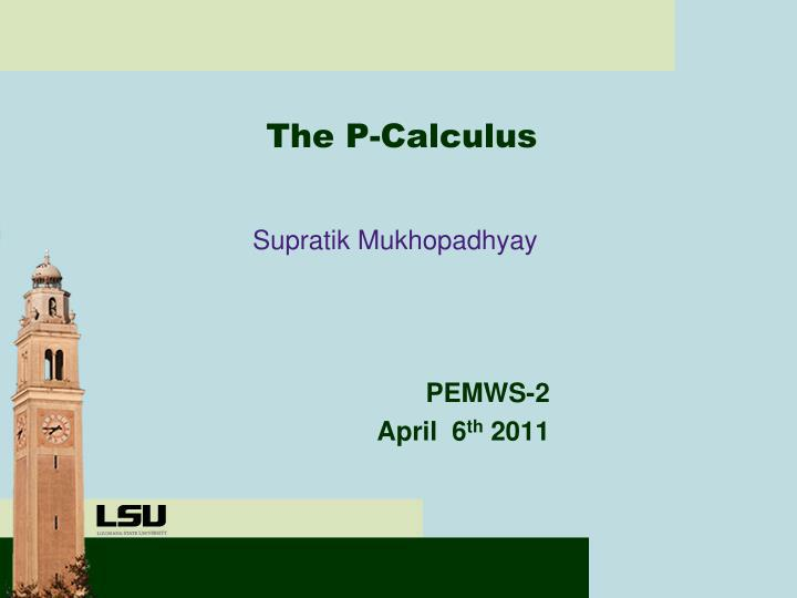 the p calculus n.