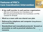 f eatures of pdc s care coordination intervention1