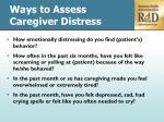 ways to assess caregiver distress