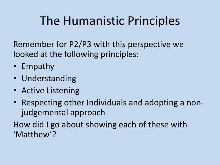 The Humanistic Principles