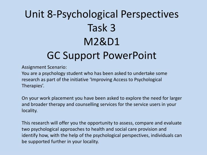 Unit 8 psychological perspectives task 3 m2 d1 gc support powerpoint