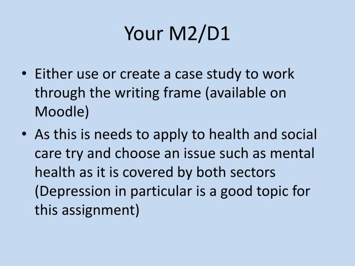 Your M2/D1
