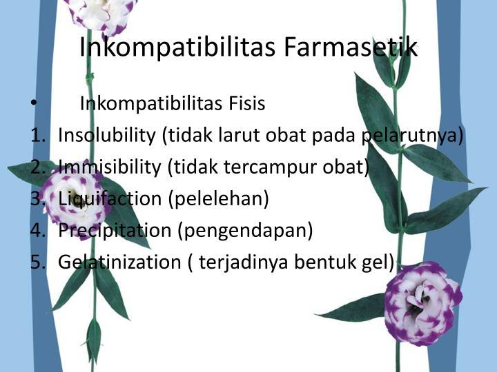 Inkompatibilitas Farmasetik