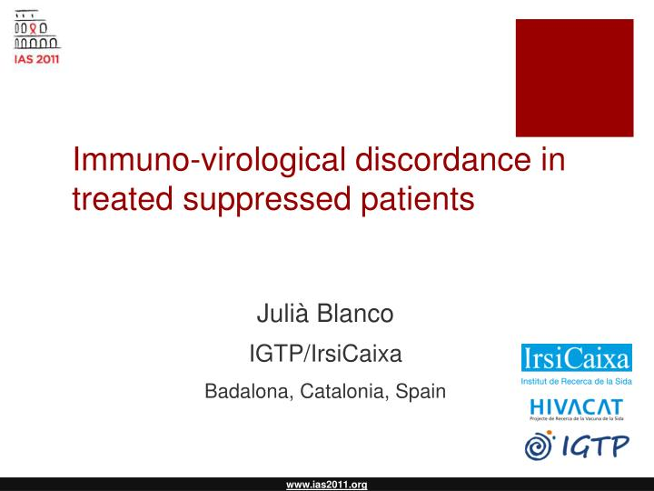 immuno virological discordance in treated suppressed patients n.