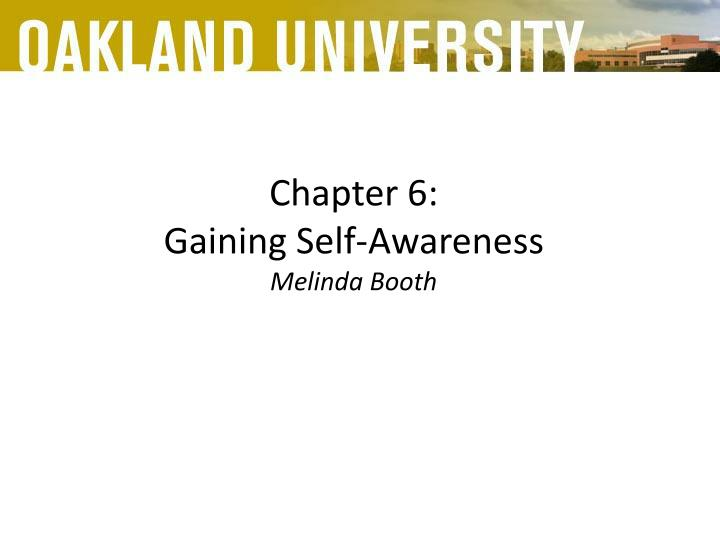 chapter 6 gaining self awareness melinda booth n.