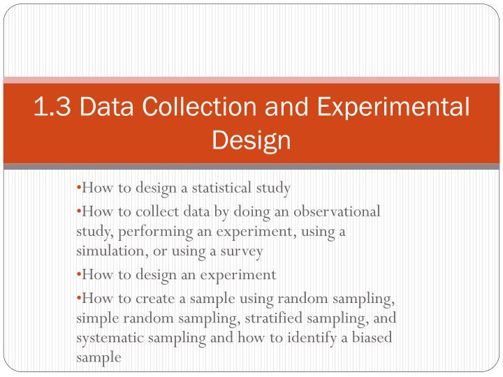 1 3 data collection and experimental design n.