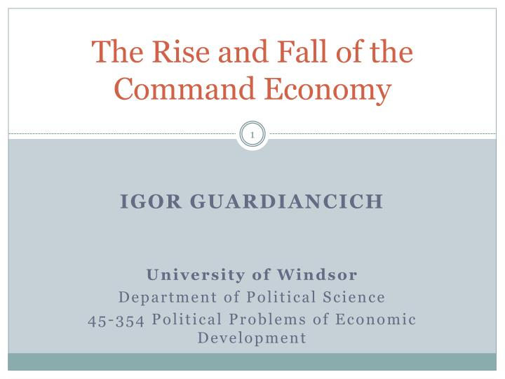 the rise and fall of the command economy n.