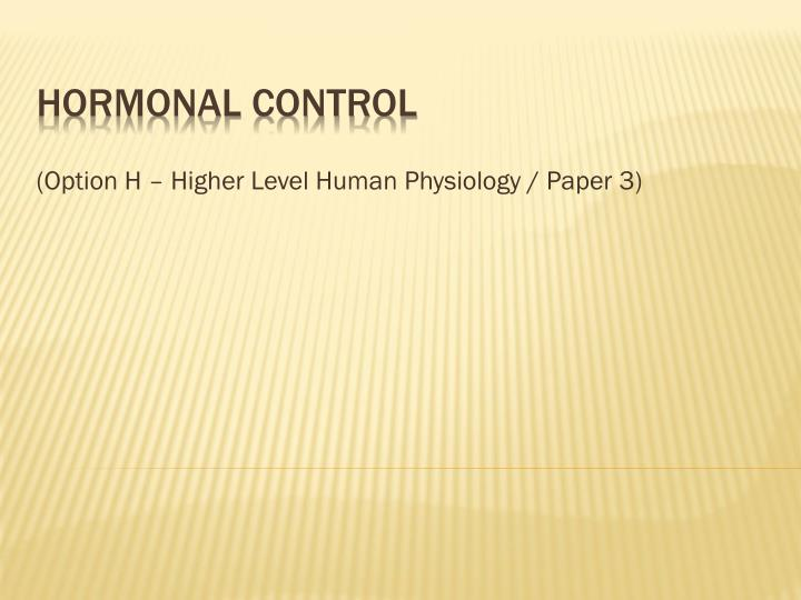 option h higher level human physiology paper 3 n.
