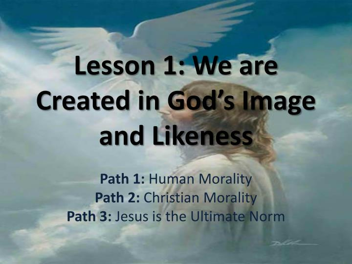 lesson 1 we are created in god s image and likeness n.