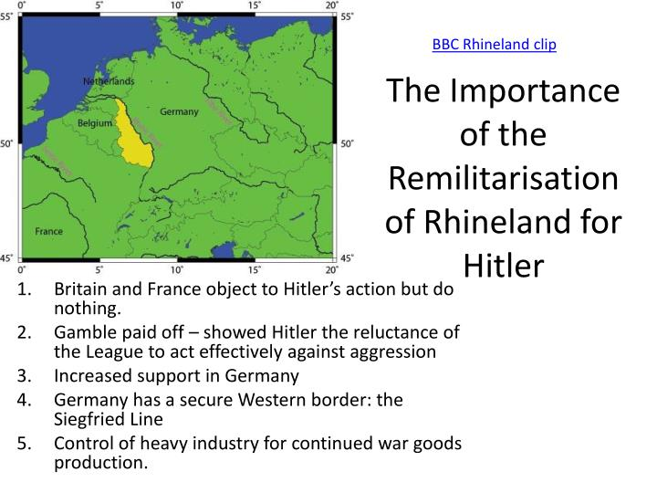 the reasons why adolf hitlers remilitarization of rhineland is a good strategic move What were the official reasons the nazi government gave for attacking poland in 1939.