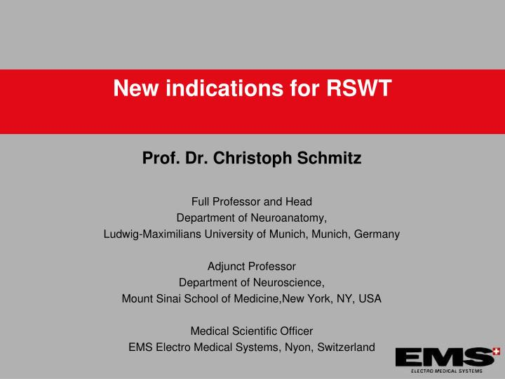 New indications for rswt