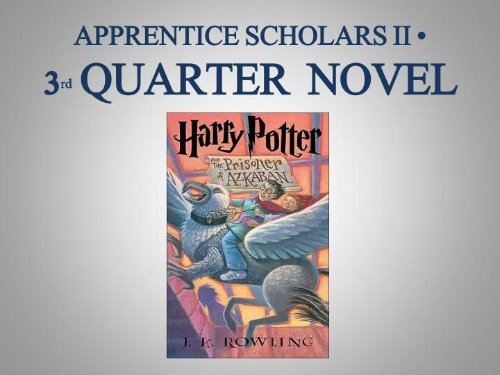 apprentice scholars ii 3 rd quarter novel n.