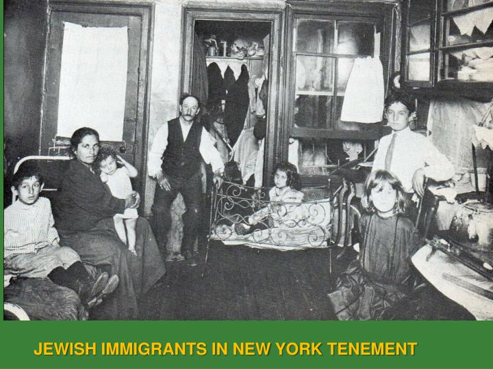 JEWISH IMMIGRANTS IN NEW YORK TENEMENT