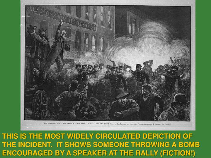 THIS IS THE MOST WIDELY CIRCULATED DEPICTION OF THE INCIDENT.  IT SHOWS SOMEONE THROWING A BOMB ENCOURAGED BY A SPEAKER AT THE RALLY (FICTION!)