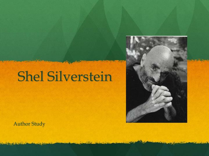 a biography of shel silverstein an american cartoonist and our favorite poet