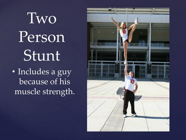 Two Person Stunt