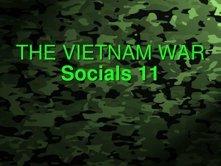 the vietnam war socials 11 n.
