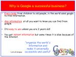 why is g oogle a successful business
