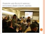 parents and faculty mingle including jerry croft seated