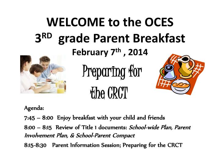 welcome to the oces 3 rd grade parent breakfast february 7 th 2014 n.