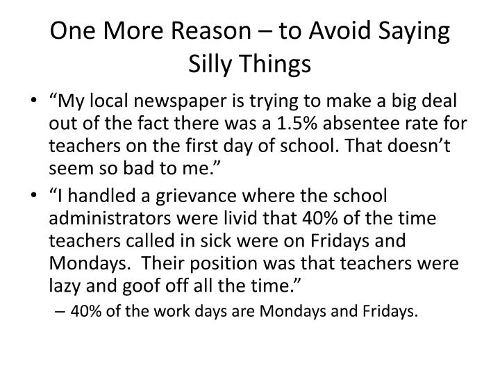 One more reason to avoid saying silly things
