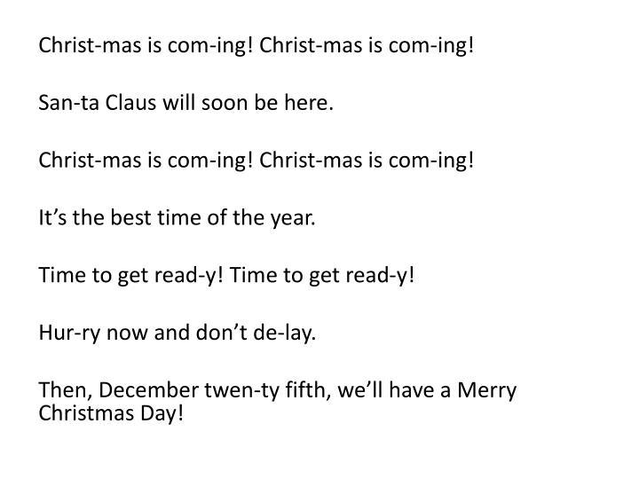 Christ-mas is com-