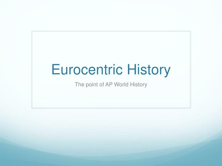 eurocentric history n.