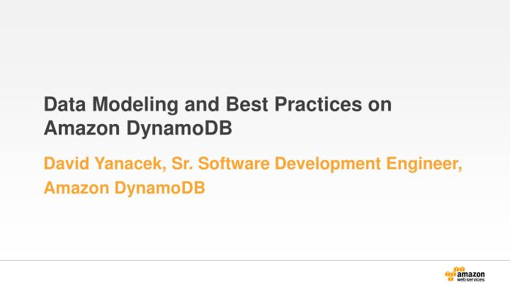 data modeling and best practices on amazon dynamodb n.